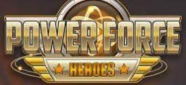 Power Force Heroes: бесплатная игровая площадка с лучшими призами